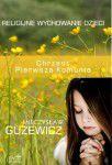 M. Guzewicz, RELIGIJNE WYCHOWANIE DZIECI