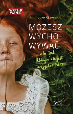 S. Sławiński, MOŻESZ WYCHOWYWAĆ
