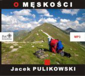J. Pulikowski, O MĘSKOŚCI MP3